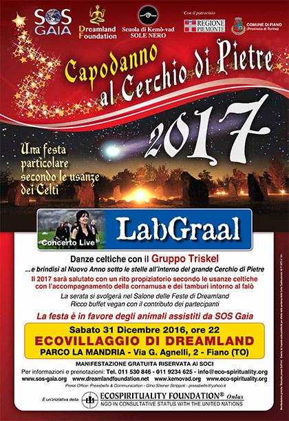 Sabato 31 dicembre 2016, ore 22 - CAPODANNO 2017 al Cerchio di Pietre con Concerto live del LabGraal